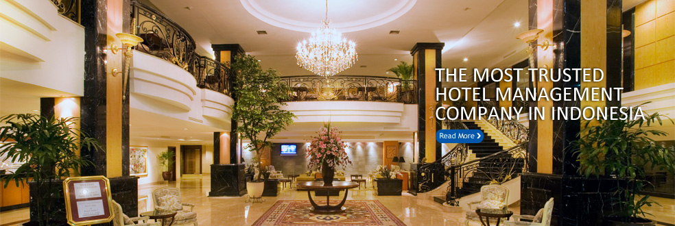 The most trusted Hotel Management Company In Indonesia