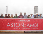 New Aston Tops Off In Jambi, Sumatera